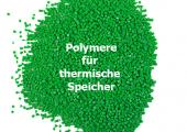 Thermische Speicher aus Polymer-Werkstoffen
