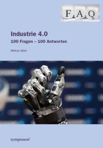 Industrie 4.0: 100 Fragen – 100 Antworten