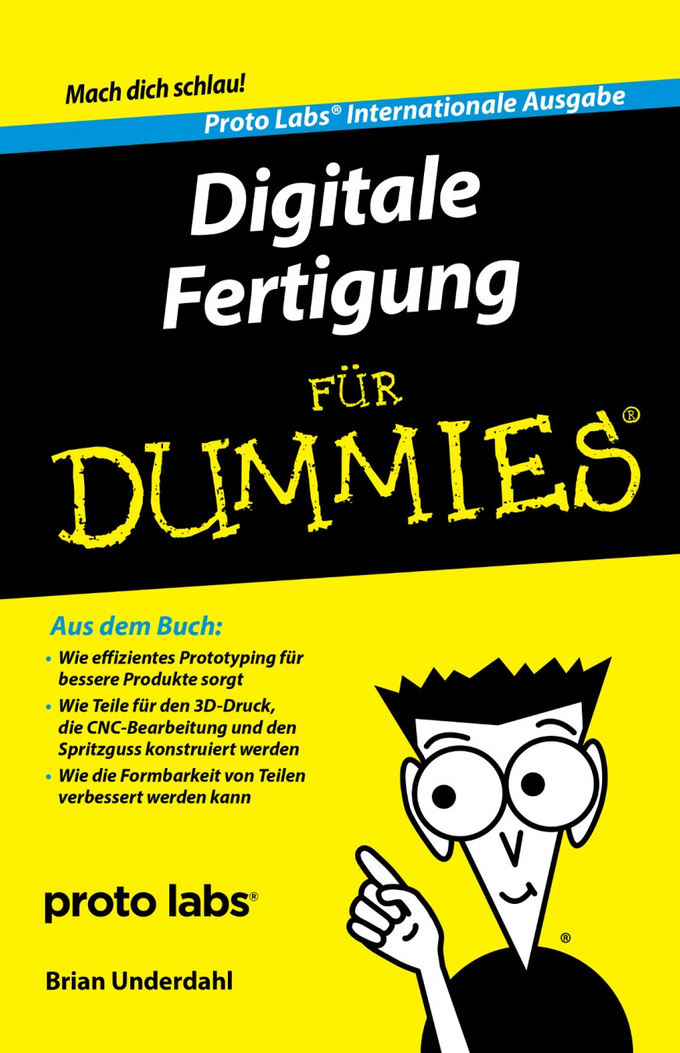 Protolabs digitale fertigung für dummies