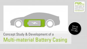 Am 22. Oktober 2020 startet ein internationales Industriekonsortium ein gemeinsames Projekt zur Entwicklung eines Multimaterial-Batteriegehäuses. (Bildquelle: AZL)