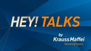 Der Anlagenanbieter präsentiert mit dem Online-Format Hey!Talk seine neuen Produkte. (Bildquelle: KraussMaffei)