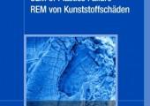 SEM of Plastics Failure - REM von Kunststoffschäden